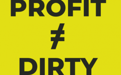 Profit is NOT a dirty word!